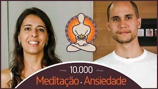 10000 Meditação Ansiedade