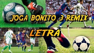 Joga bonito 3 remix plaF letra/ByReyNzek