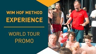 Wim Hof Method Experience | World Tour