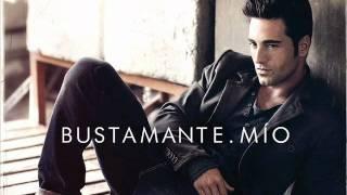Bustamante Me Salvas (Calidad CD y con Letra) Mío