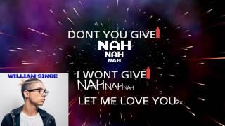 William Singe - Let me love you LYRICS DJ Snake x Justin Bieber x Mario (William Singe Mashup cover)