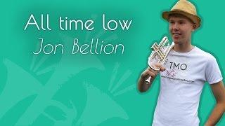 Jon Bellion - All time low (TMO Cover)