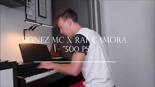"""Bonez MC x RAF Camora - """"500 PS"""" - Piano Cover"""