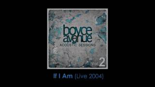 Nine Days - If I Am (Live 2004)(Boyce Avenue acoustic cover) on Apple & Spotify