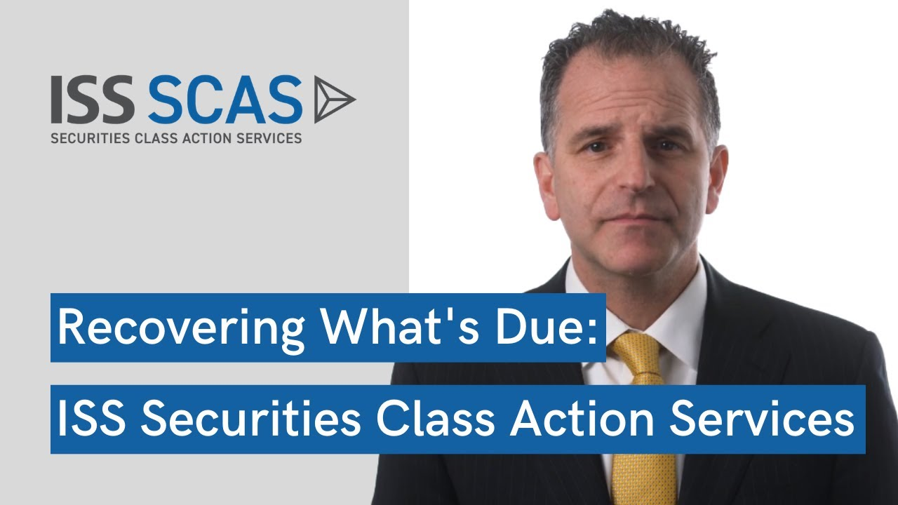 ISS Securities Class Action Services – Recovering What's Due