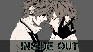 Nightcore ¬ Inside Out {Male Version}