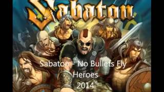 Sabaton - No Bullets Fly
