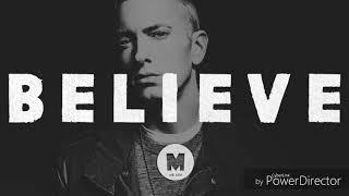 Eminem Believe status