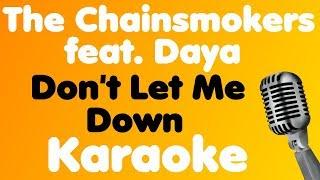 The Chainsmokers - Don't Let Me Down (feat. Daya) - Karaoke