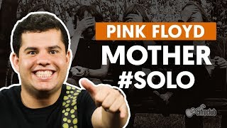 Videoaula Mother (How to Play - Guitar Solo Lesson)