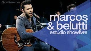 """""""Mentirosa"""" - Marcos & Belutti no Estúdio Showlivre 2014"""
