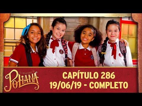 Download Video As Aventuras De Poliana   Capítulo 286 - 19/06/19, Completo