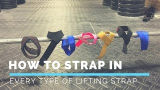 How To Strap in  With Every Type of Lifting Strap