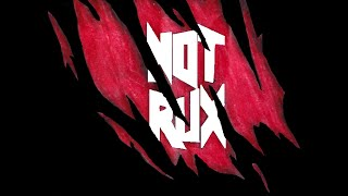 NoT RuX official PROMO 2014