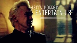 Harry Potter || Entertain Us