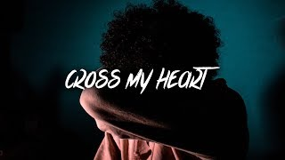 nezzy - Cross My Heart (Lyrics / Lyric Video)