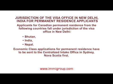 Jurisdiction of the visa office in New Delhi, India for permanent residence applicants