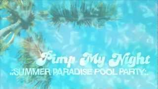 .:SUMMER PARADISE POOL PARTY:.