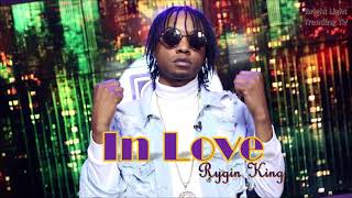 Rygin King - Inlove | Raw | 2019 Dancehall