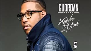 Guordan Banks-Keep You In Mind