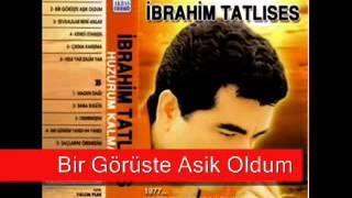 Ibrahim Tatlises   Bir Goruste Asik Oldum