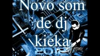 NOVO SOM DE  (DJ:KIEKA)  E (JUAN PORTUGUES) 2012