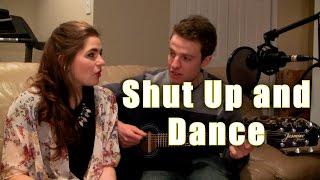 Shut up and Dance - Walk the Moon Acoustic Cover | Lyrics | (Craig & Olivia)