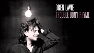 Oren Lavie | Trouble Don't Rhyme