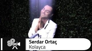 Serdar ORTAÇ - Kolayca