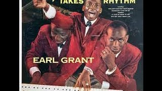 Grant Takes Rhythm - Earl Grant - Hallelujah i Love Her So /Decca 1959
