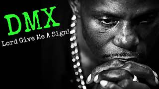 "Christian Rap - DMX - ""LORD GIVE ME A SIGN""(@ChristianRapz)"