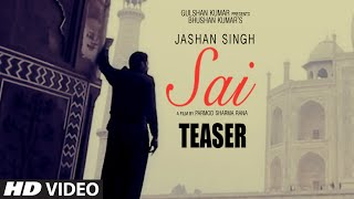 Sai By Jashan Singh | Music: Jaidev Kumar (Available 23 March 2015)