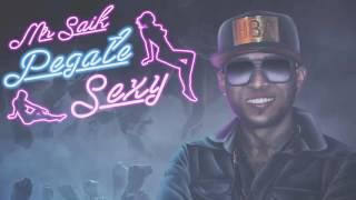 Mr. Saik - Pegate Sexy .:Bass Boosted:.