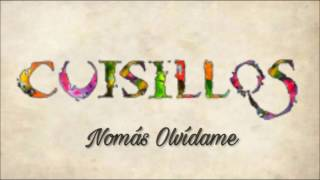 Nomás Olvídame - Banda Cuisillos - DIRA♡