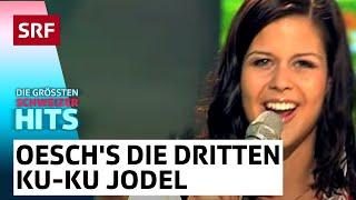 Oesch's die Dritten mit Ku-Ku Jodel