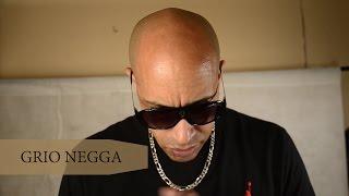 Spit du Spot #24 Grio Negga
