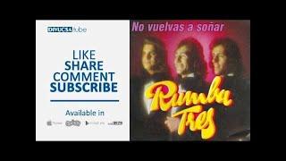 Rumba Tres - El Aire Que Le Das a Tu Sonrisa