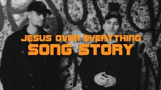 planetboom | Jesus Over Everything | Song Story