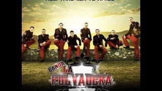 Banda La Polvadera - Popurri De Corridos (Audio) 2013 lo mas nuevo 2014