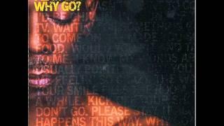 Faithless feat. Estelle - Why go