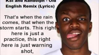 KSI and Randolph - Old English Remix (Lyrics)