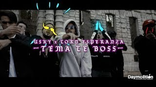 USKY x Lord Esperanza (Prod Ollow) - Téma Le Boss I Daymolition