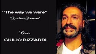 """The Way We Were"" Male Cover by Giulio Bizzarri"