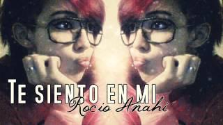 Te siento en mi - Rocio Anahi (preview)
