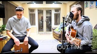 All I Do/Stevie Wonder - About Time Acoustic Cover