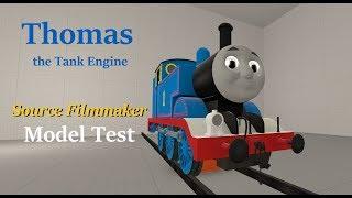 SFM New Thomas the Tank Engine Model Test