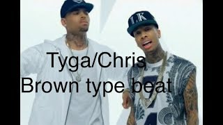 Tyga/Chris Brown Type Beat I Prod. Rey Entero