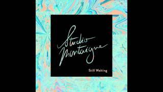 Studio Montaigne - Still waiting