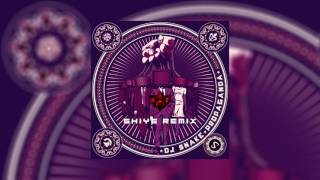 Dj Snake - Propaganda (Shiye Remix)