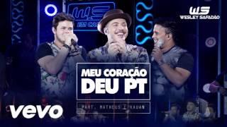 Wesley Safadão Part Matheus e Kauan - Meu coração deu Pt #SRTNJ